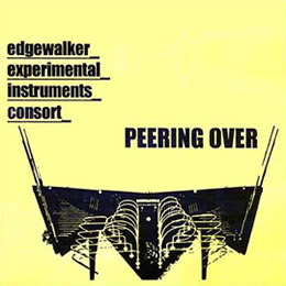 Tom Nunn's Edgewalker Experimental Instrument Consort, Peering Over