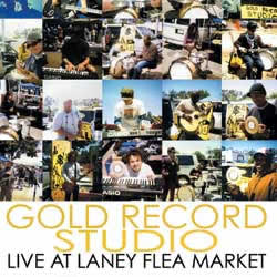 Gold Record Studio - Live at Laney Flea Market