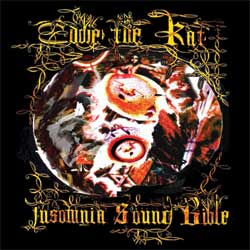 Eddie the Rat, Insomnia Sound Bible
