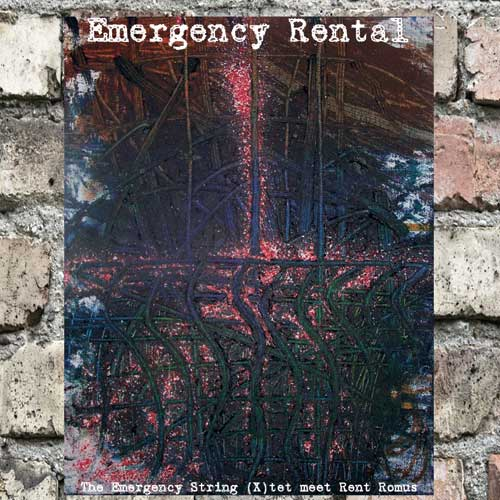 Rent Romus w/ The Emergency String (X)tet, Emergency Rental