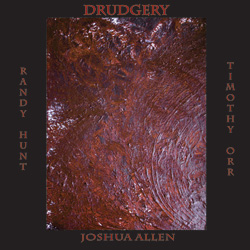 Hunt/Allen/Orr - Drudgery