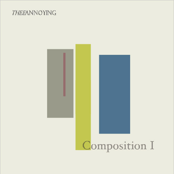 TheeAnnoying - composition I