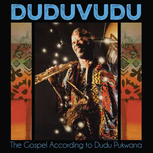 Various Artists - Duduvudu the Gospel According to Dudu Pukwana