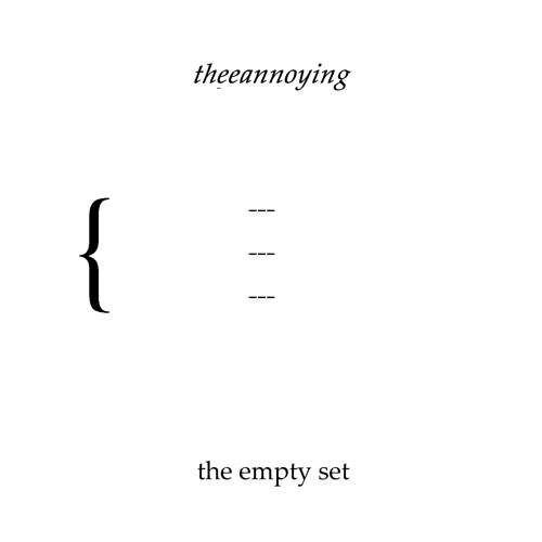 TheeAnnoying - The Empty Set