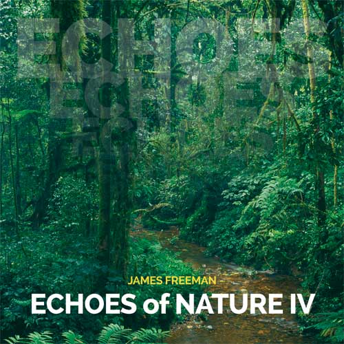 James Freeman - Echoes of Nature IV