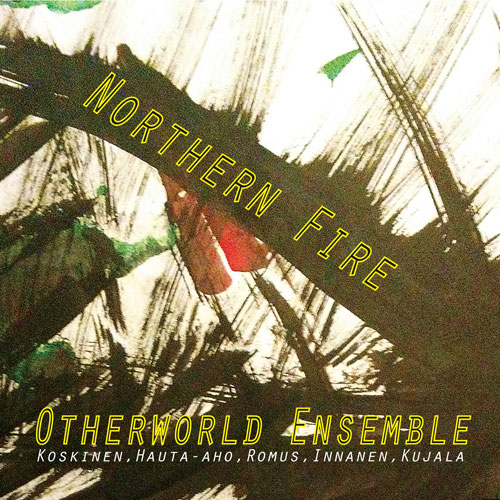 Otherworld Ensemble - Norther Fire