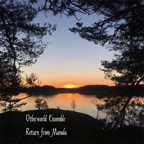 Otherworld Ensemble - Return from Manala