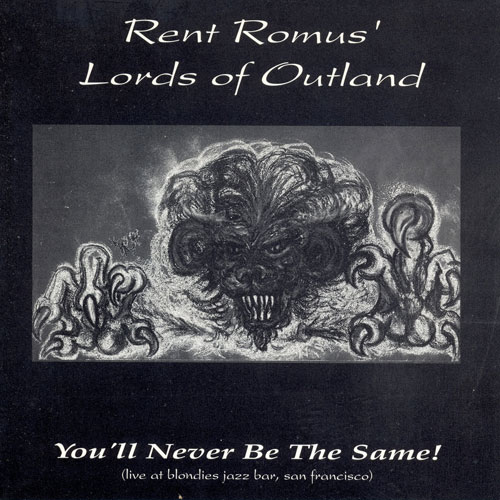Rent Romus' Lords of Outland You'll Never Be The Same