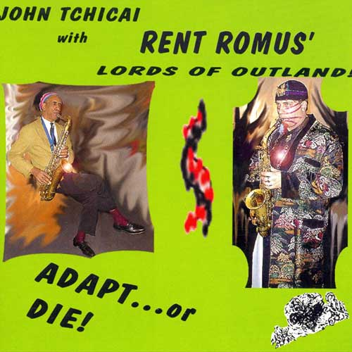 Rent Romus' Lords of Outland with John Tchicai, Adapt...or DIE!